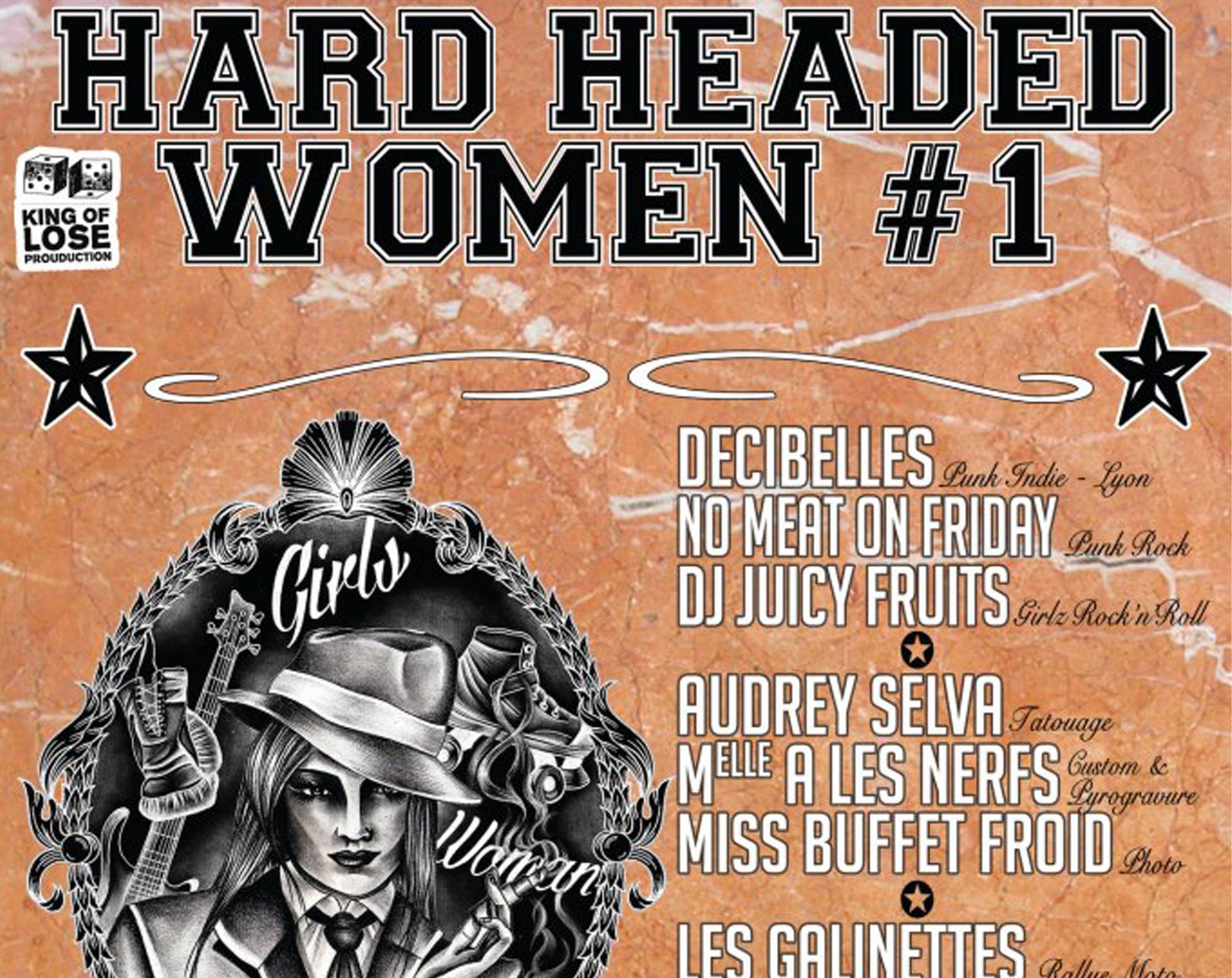 Soirée HARD HEADED WOMEN #01