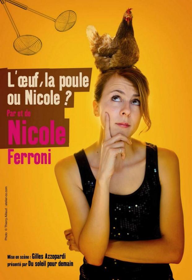 L'oeuf, la poule ou Nicole