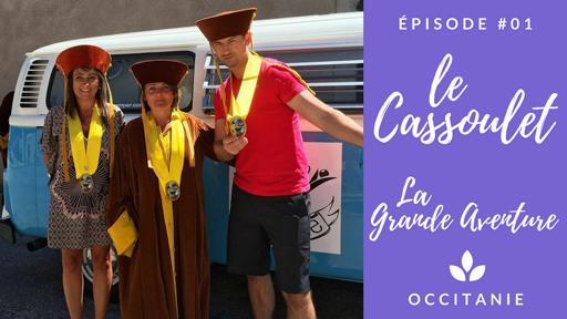 LA GRANDE AVENTURE // Épisode 1 : Le Cassoulet !